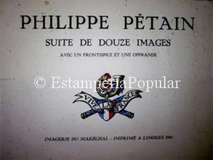 Imagen 41, con la portada del álbum hagiográfico dedicado al Mariscal Petain formado por 12 grandes planchas de 36x46cm al estilo de las conocidas imágenes de Epinal