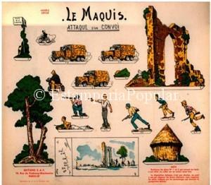 Imagen 64.- Plancha de Editions E.A.F. dedicadas al Maquis y que se nos presenta como el único pliego que conocemos que explícitamente dedica a estas fuerzas de patriotas – en donde también combatieron miles de españoles – tan decisivas en la lucha por la dignidad y la libertad del pueblo francés.